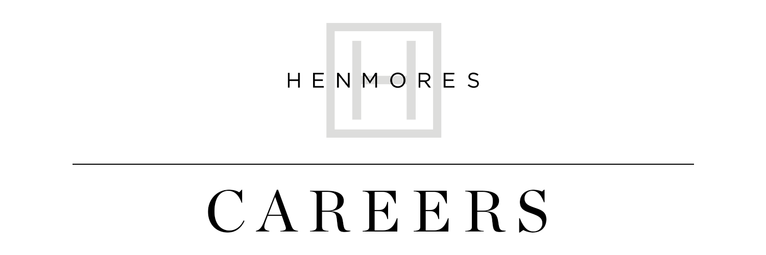 Henmores Careers